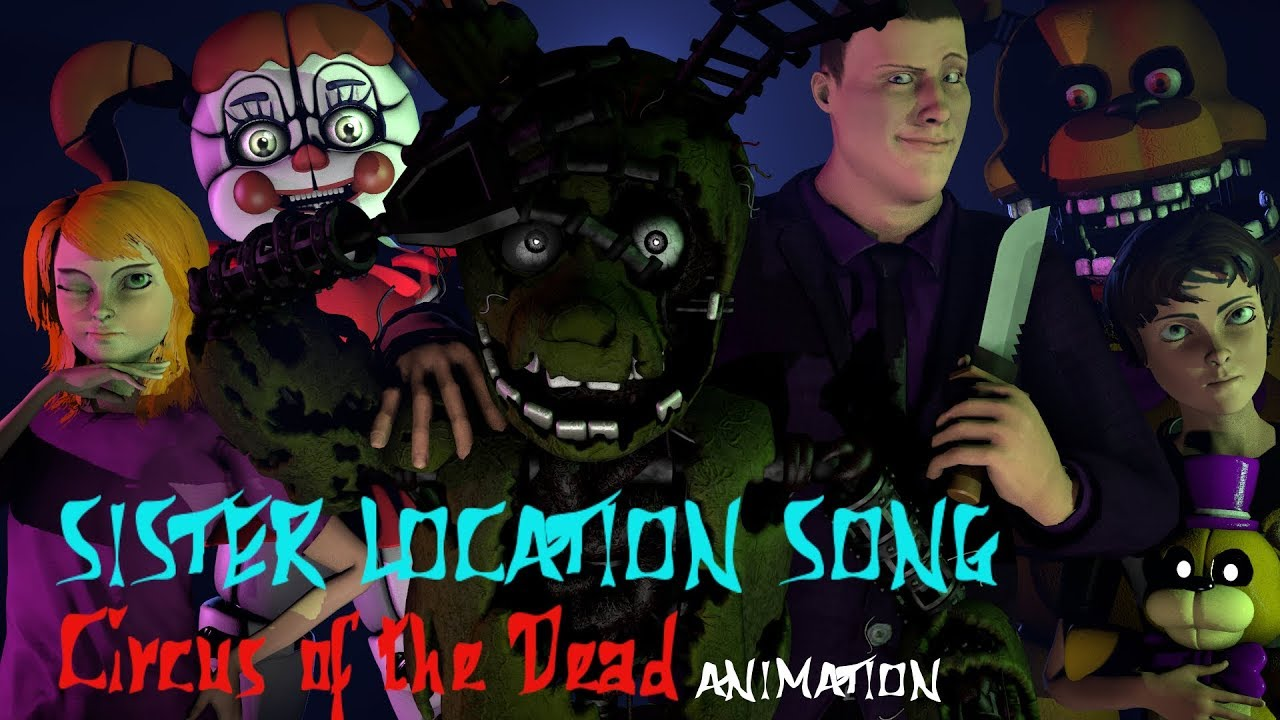 Fnaf song circus of the dead